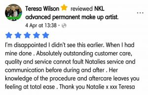 Terea Wilson Testimonial for Natalie Janman Permanent Makeup Hampshire