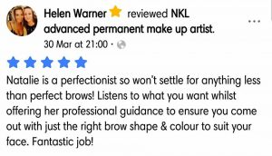 Helen Warner Testimonial for Natalie Janman Permanent Makeup Hampshire